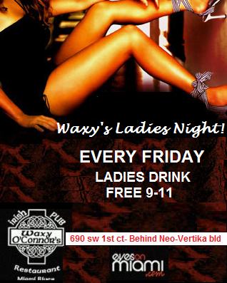 Feb 17th, 2012 – Friday Ladies Night party at Waxy's on the River