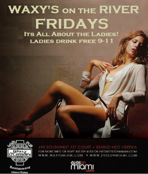 Feb 24th, 2012 – Friday Ladies Night at Waxy's on the River