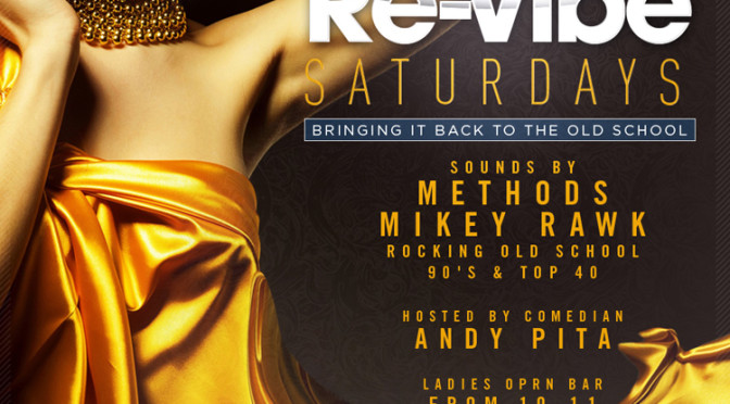 August 23rd, 2014 – Re-Vibe Saturday's at The News Lounge – Guest Dj Ethics!