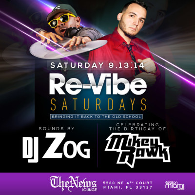Saturday with DJ Zog & Mikey Rawk at The News Lounge