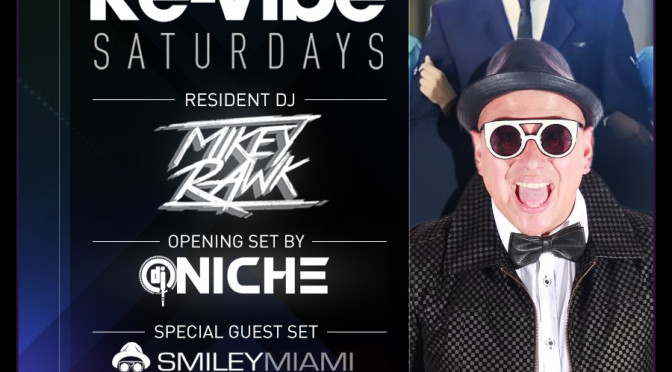 "October 17th, 2015 – Re-Vibe Saturday's at The News Lounge w/resident Dj Mikey Rawk, guest Dj Smiley Miami & ""Dj Niche Bday Celebration!"""