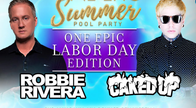 September 5th, 2016 One Epic Summer #LaborDay Edition
